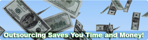Outsourcing saves you time and money